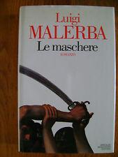 LUIGI MALERBA LE MASCHERE MONDADORI 1° EDIZIONE  1995