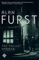 The Polish Officer: A Novel: By Furst, Alan