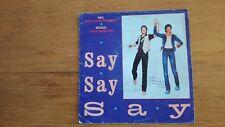 45T vintage - Paul mc Cartney - Mickael Jackson - say say say