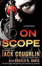 On Scope: A Sniper Novel (Kyle Swanson Sniper Novels) by Coughlin, Jack, Davis,