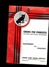 Crown Iron Works Pen Products Catalog for Bird & Animal Enclosures 1941