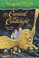 Magic Tree House #33 Carnival At Candlelight by Mary Pope Osborne