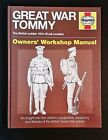 Peter Doyle - Great War Tommy - The British Soldier 1914-1918 - Owners' Manual