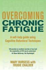Overcoming Chronic Fatigue: A Self-help Guide to Using Cognitive Behavioral...