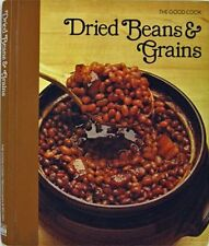 Dried Beans & Grains (The Good Cook, Techniques & Recipes) by Olney, Richard