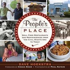 The People's Place: Soul Food Restaurants and Reminiscences from the Civil Right