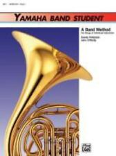 Yamaha Band Student Bk 1: Horn in F Yamaha Band Method by Sandy Feldstein 3911