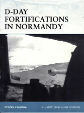 """STEVEN J. ZALOGA - """"D-DAY FORTIFICATIONS IN NORMANDY"""" - ROMMEL'S DEFENCES (2005)"""