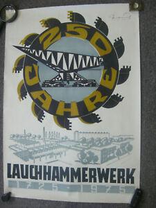 orig. großes DDR Plakat 250 Jahre Lauchhammerwerk 1725-1975 Mickwausch Heidenau