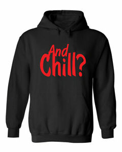 Funny And Chill Sarcastic Witty Couples Novelty Party Wear Gift Unisex Hoodie