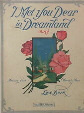 1916 I MET YOU DEAR IN DREAMLAND Sheet Music Gr8 Cover