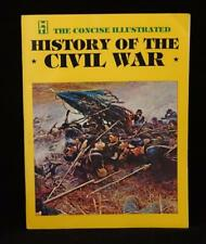 1979 Concise Illustrated History of the Civil War by James I. Robertson, Jr.