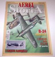 Aeronautica Rivista AEREI nella Storia n° 41 B-24 Liberator - 2005