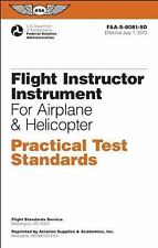 FLIGHT INSTRUCTOR INSTRUMENT PRACTICAL TEST STANDARDS FOR AIRPLANE AND HELICOPTE