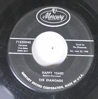 50'S & 60'S 45 The Diamonds - Happy Years / Kathy-O On Mercury
