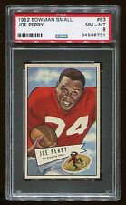 1952 Bowman Small #83 Joe Perry *49'ers* PSA 8 NM-MT Cert #24566731