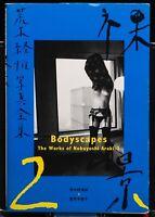 The Works of Nobuyoshi Araki Photo Book No.2 Bodyscapes 1st. Edition Japan 1996