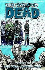 The Walking Dead Volume 15: We Find Ourselves by Robert Kirkman (Paperback, 2011)