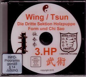DVD  Wing Tsun 3. Sektion Holzpuppe Form und Chi Sao Muk Yan Jong