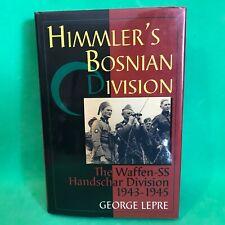 Himmler's Bosnian Division: The Waffen-SS Handschar Division 1943-1945