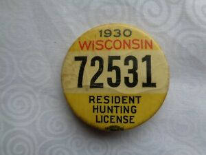 Vintage 1930 Wisconsin Resident Hunting License Pinback Button