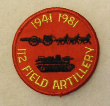 112TH F.A. EMB ON TWILL UNITS 40TH YEAR 1941 TO 1981 WORN BY UNIT FOR 1 YR ME