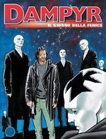Dampyr N.74 - Il Giorno Della Fenice,N.D.  ,Bonelli Editore ,2006