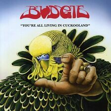 Budgie - You're All Living in Cuckooland [New CD]