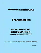 International Diesel Tractor 523 624 724 Industrial Loader 3654 Service Manual