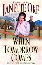 When Tomorrow Comes The Canadian West series Book 6 Janette Oke FREE SHIPPING