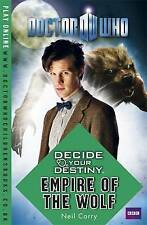 Corry, Neil, Doctor Who: Decide Your Destiny: Empire of the Wolf, Very Good Book