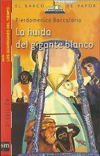 LA HUIDA DEL GIGANTE BLANCO de Pierdomenico Baccalario + otro libro de regalo