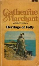 Heritage of Folly, Catherine Marchant, Very Good, Paperback
