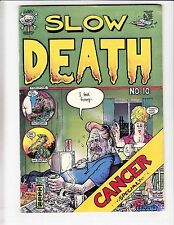 Slow Death #10 FN last gasp - greg irons - tim boxell CANCER ISSUE guy colwell