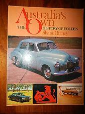 AUSTRALIA'S OWN THE HISTORY OF THE HOLDEN SHANE BIRNEY