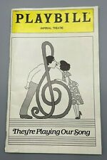 Dec 80 Playbill Imperial Theatre They're Playing Our Song Tony Roberts Gillette