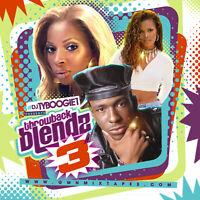 DJ TY BOOGIE - THROWBACK BLENDZ PT. 3  (MIX CD) CLASSIC R&B and HIP-HOP REMIXES