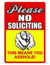 New listing No Soliciting Sign No Trespassing Sign Durable Aluminum Full Color No Rust .