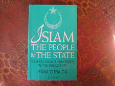 Islam, the People and the State : Essays on Political Ideas in the Middle...