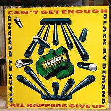 """[RAP]~NM 12""""~BLACK BY DEMAND~Can't Get Enough~{x2}~All Rappers Give Up~[x3 Mixes"""