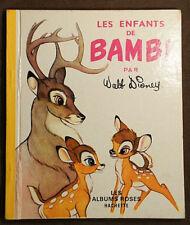 .(2545AR1.25)  LES ENFANTS DE BAMBI. WALT DISNEY. HACHETTE. 1966