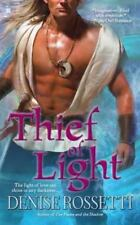 Thief of Light by Denise Rossetti (2011, Paperback)