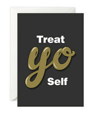 Treat Yo Self Card! Parks and Recreation, Tom Haverford Aziz Ansari, Donna