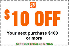 Home Depot Coupon $10 Off $100 IN-STORE ONLY-Fast Delivered-$ Back Guarantee