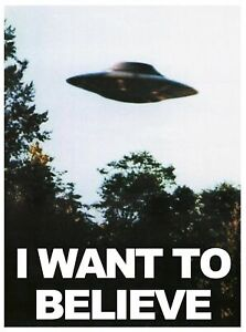 Poster I WANT TO BELIEVE - X Files - SERIE TV 90s FILM UFO ALIENI EXTRATERRESTRI