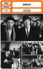 FICHE CINEMA : SIMPLET - Fernandel,Fleuriot,Mathis 1942