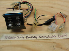 78 Cadillac Seville REAR DEFROSTER POWER ANTENNA SWITCH W/WIRE HARNESS PIGTAILS