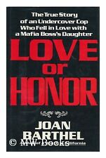 Love or Honor: The True Story of an Undercover Cop