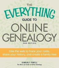 The Everything Guide to Online Genealogy: Use the Web to trace your ro-ExLibrary