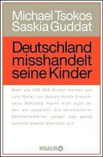 Deutschland misshandelt seine Kinder von Michael Tsokos und S. Guddat, UNGELESEN